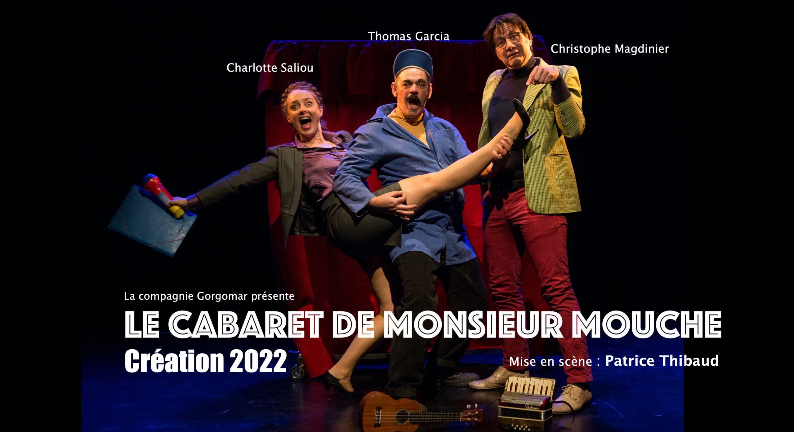 CABARET DE MONSIEUR MOUCHE